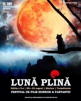 Lună Plină - Festivalul Filmului Horror și Fantastic Ediția a 9-a