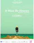 It must be heaven / Paradisul, probabil ARTA-Acasă