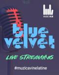 BlueVelvet vine la tine. În boxe, căști și pe ecran.