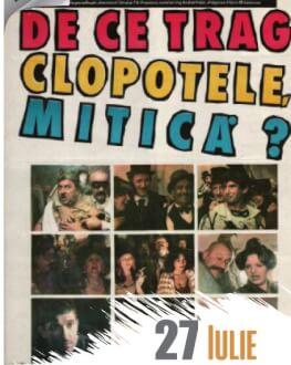 De ce trag clopotele Mitică CineFilm