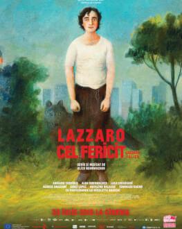 Lazzaro Felice / Fericit ca Lazăr ELVIRE POPESCO OUTDOOR