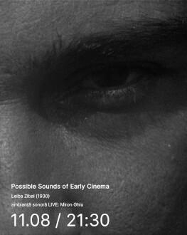 Leiba Zibal (1930) Possible Sounds of Early Cinema