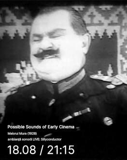 Maiorul Mura (1928) Possible Sounds of Early Cinema