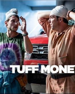 Tuff Money - 2 episodes TIFF.19