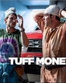 Tuff Money - 2 episodes TIFF.19