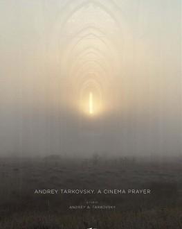 Andrey Tarkovsky. A Cinema Prayer TIFF.19