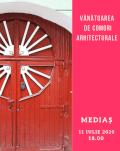 Vânătoare de comori arhitecturale în Mediaș