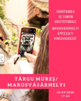 Vânătoare de comori arhitecturale în Târgu Mureș