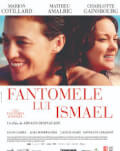 Les fantômes d'Ismaël / Fantomele lui Ismael ARTA-Acasă