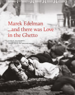 Marek Edelman ...and there was Love in the Ghetto Astra Film Festival 2020