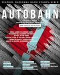 Autobahn - mini-serie de teatru film