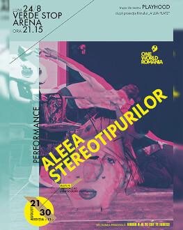 A lua platz + Performance Playhood: Stereotype Alley ONE WORLD ROMANIA #13