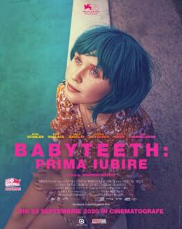 BABYTEETH / BABYTEETH: PRIMA IUBIRE