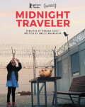 Proiecție de Film: Midnight Traveler Bucharest Photofest 2020
