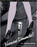 VIVEMENT DIMANCHE / DE-AR VENI ODATĂ DUMINICA! Cinema sub clar de lună