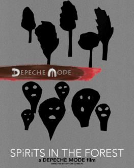 Depeche Mode: Spirits in the Forest (2019) DokStation 5