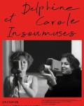 DELPHINE ET CAROLE, INSOUMUSES/ DELPHINE ŞI CAROLE, MUZE NESUPUSE FESTIVALUL FILMULUI FRANCEZ 2020 – IN INTERIOR
