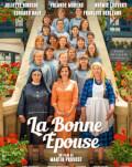LA BONNE ÉPOUSE / SOȚIA PERFECTĂ FESTIVALUL FILMULUI FRANCEZ 2020