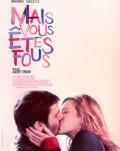 MAIS VOUS ÊTES FOUS / V-AŢI PIERDUT MINŢILE FESTIVALUL FILMULUI FRANCEZ 2020 – IN EXTERIOR
