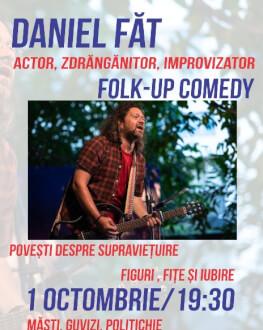 FOLK-up Comedy cu Daniel FăT