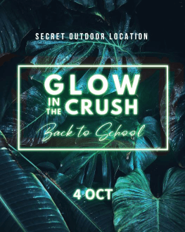 Glow in the Crush | Back to school