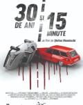 30 de ani și 15 minute (2020) Serile Filmului Românesc 2020, ediția a XI-a