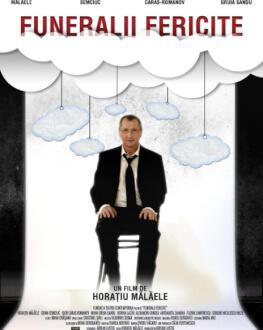 Funeralii fericite (2013) Serile Filmului Românesc 2020, ediția a XI-a