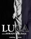 Luca (2019) Deschiderea oficială Serile Filmului Românesc 2020, ediția a XI-a