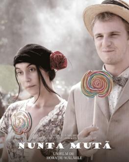 Nunta mută (2008) Serile Filmului Românesc 2020, ediția a XI-a