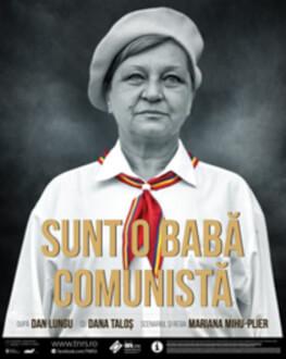 Sunt o babă comunistă