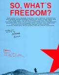 So, What's Freedom? TIFF Oradea - Proiecţie in prezenţa echipei filmului