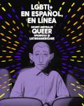 LGBTI+ en español, en línea ART200