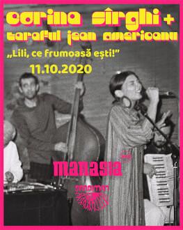 """Concert Corina Sîrghi și Taraful Jean Americanu """"Lili, ce frumoasă ești!"""""""