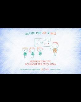 """Curs """"Metode de învățare interactive prin joc și joacă"""""""