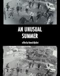 O VARĂ NEOBIŞNUITĂ / AN UNUSUAL SUMMER FESTIVALUL FILMULUI PALESTINIAN 2020