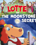 Lotte and the Moonstone /  LOTTE ŞI SECRETUL PIETREI LUNII    Animest Family Goodies
