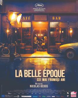 La Belle Époque / Cei mai frumoși ani ARTA-Acasă
