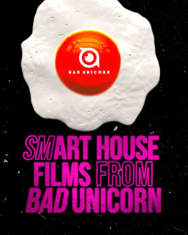 Bilet cadou smART HOUSE films from Bad Unicorn