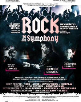 "CONCERT SIMFONIC SPECIAL ""Rock the Symphony"" hituri rock, pop și muzică de film"