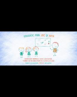 Workshop Animație Socio-Educativă - Tehnici de reconectare cu elevii la clasă