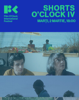 Shorts O'Clock IV, 64' Film O'Clock International Festival