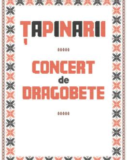 Tapinarii - Concert de Dragobete