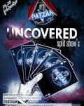 UNCOVERED split SHOWS
