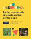 CINEKIDS | ATELIER DE EDUCAȚIE CINEMATOGRAFICĂ PENTRU COPII Organizat de Cinema ARTA, Cluj-Napoca