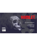 Hamlet @ Muzeul de Artă Recentă (Bld. Primăverii, nr. 15) dupa William Shakespeare