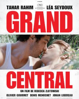 GRAND CENTRAL LE MEILLEUR DU FESTIVAL DU FILM DU FILM FRANCAIS