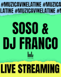 Soso&DJ Franco vin la tine. În boxe, căști și pe ecran.