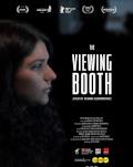 The Viewing Booth / Cabina de vizionare + Letter to a Friend / Scrisoare către un prieten One World Romania, ediția a 14-a