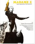 Madame X - Eine Absolute Herrscherin / Madame X - An Absolute Ruler / Madame X - O dictatoare+ Gender Talk One World Romania, ediția a 14-a
