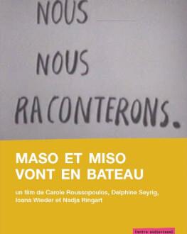 Maso et Miso vont en bateau / Maso and Miso Go Boating / Maso și Miso se dau în bărci + S.C.U.M. Manifesto 1967 / Manifestul S.C One World Romania, ediția a 14-a